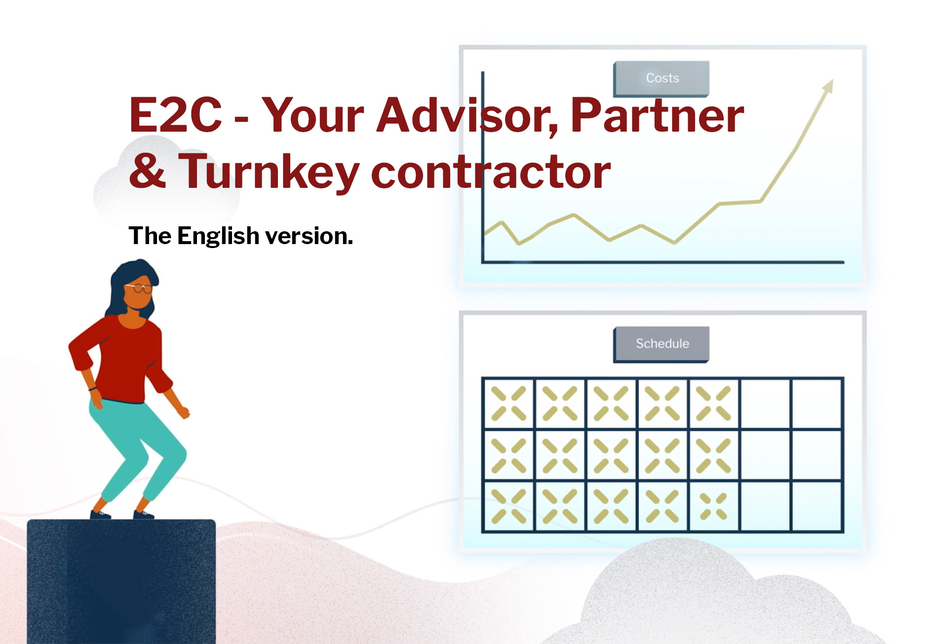 The film: E2C - Your Advisor, Partner & Turnkey contractor